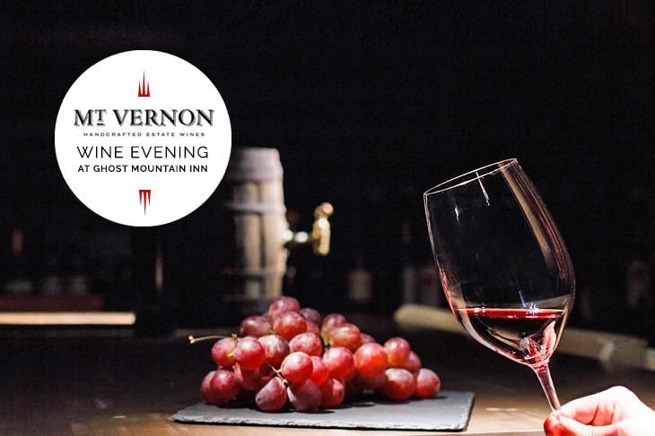 Mt Vernon Wine Evening at Ghost Mountain Inn
